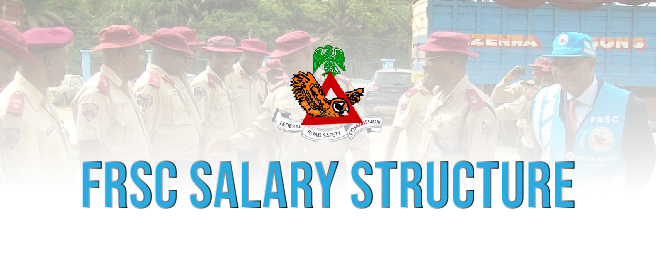 Federal Road Safety Commission (FRSC) Salary Structure