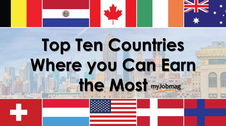 Top 10 Countries You Can Earn the Most; Brain drain