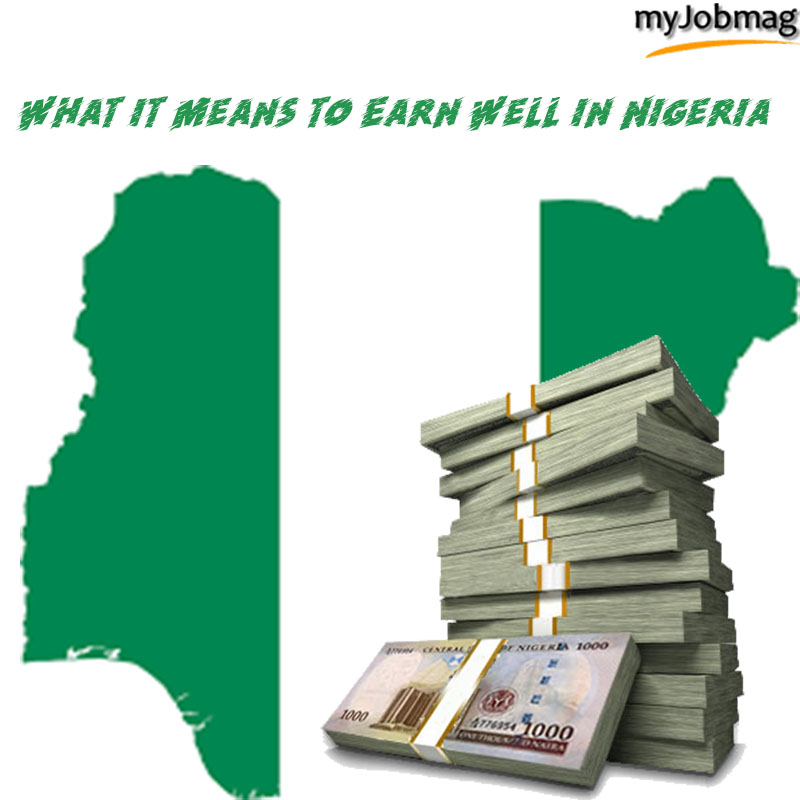 What it Means to Earn Well in Nigeria