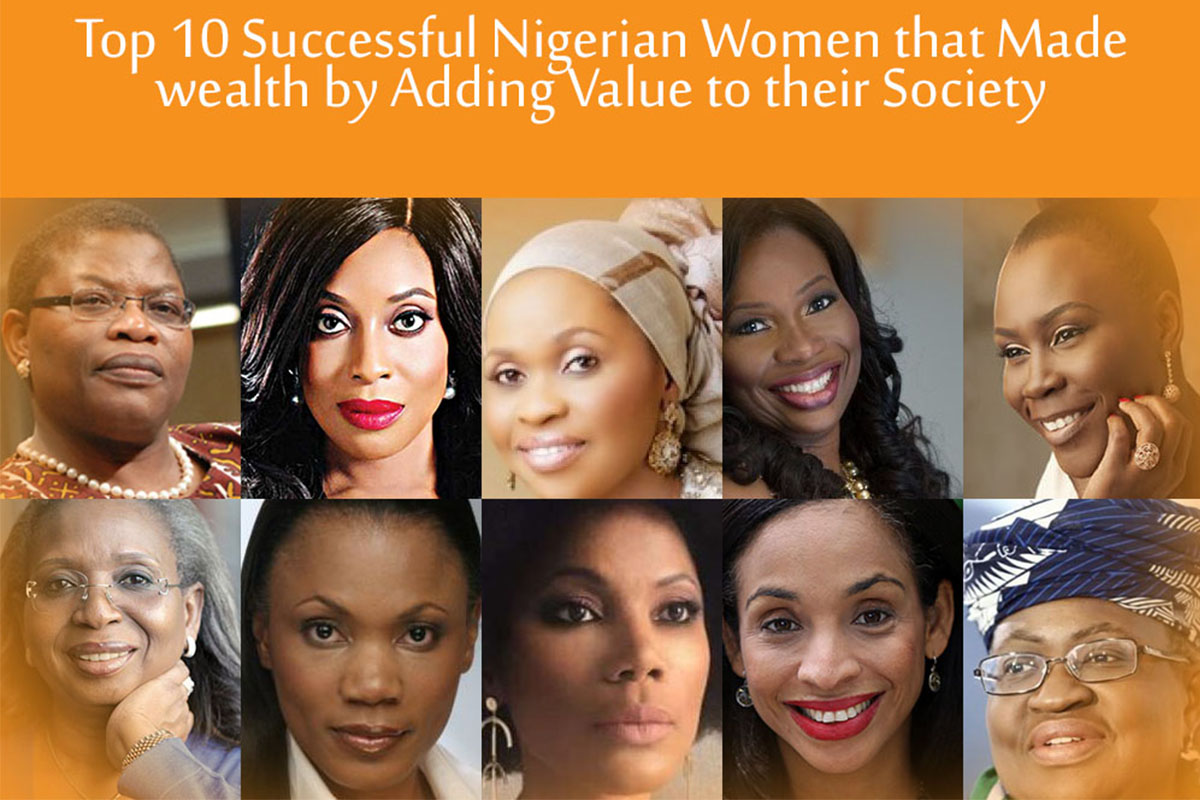 Top 10 Successful Nigerian Women that Made wealth by Adding Value