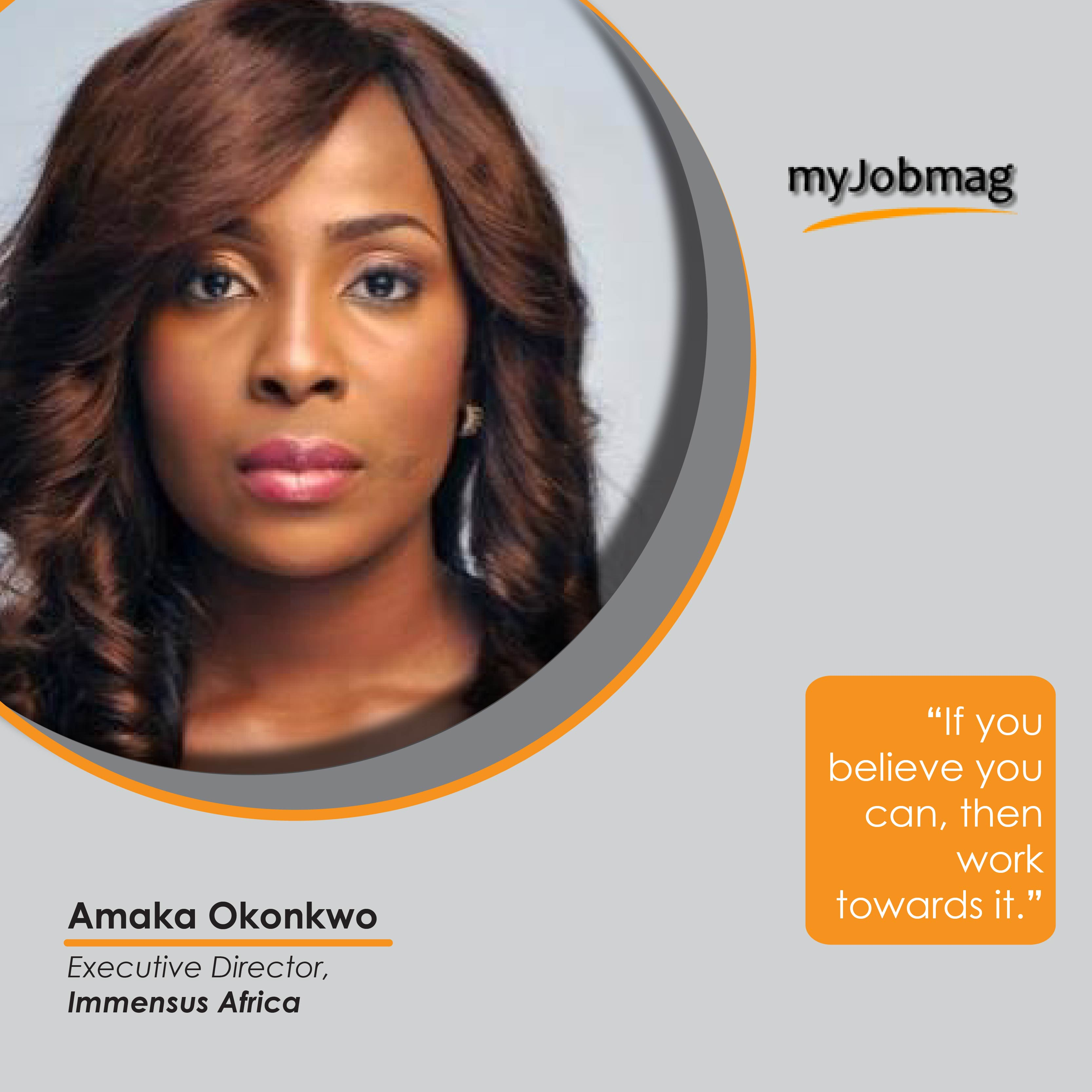 Amaka Okonkwo career advice MyJobMag