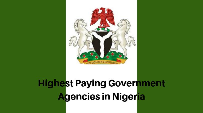 Top Five Highest Paying Government Agencies in Nigeria