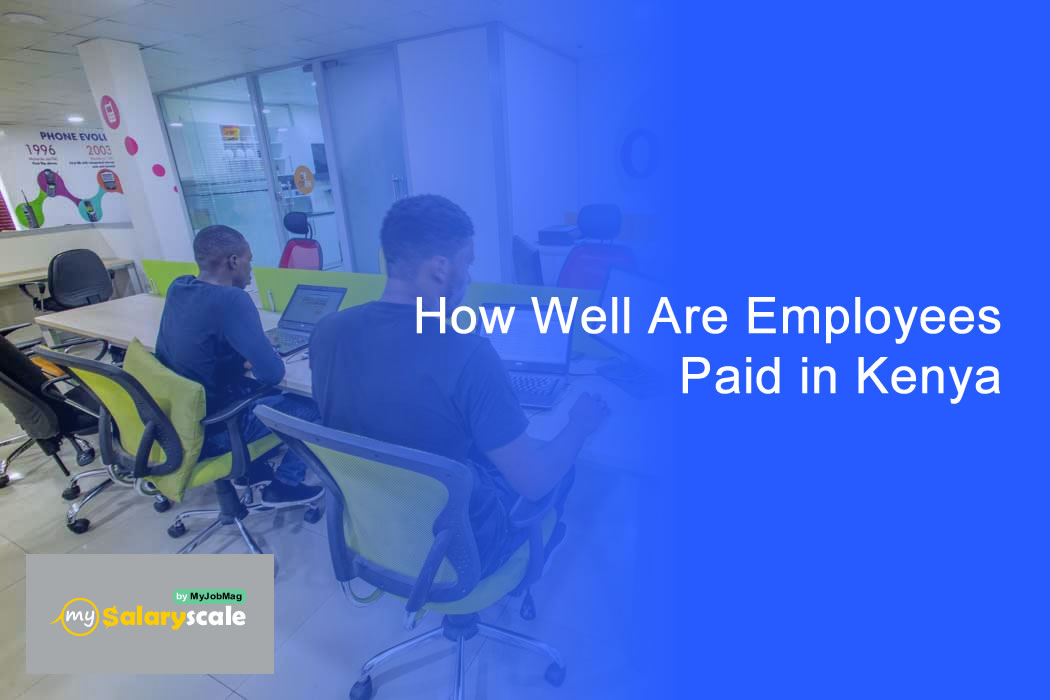 How Employees are Paid in Kenya