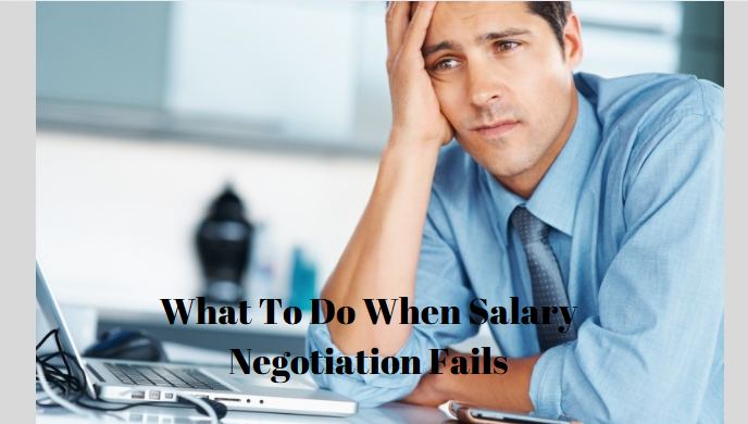What to do When Salary Negotiation Fails