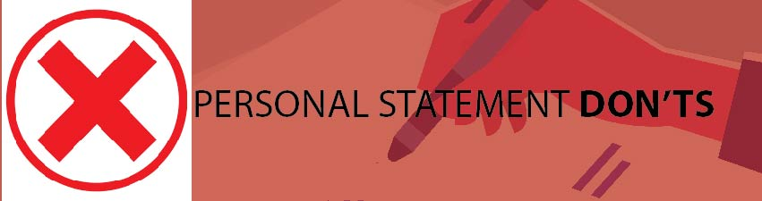 Personal Statement Don'ts