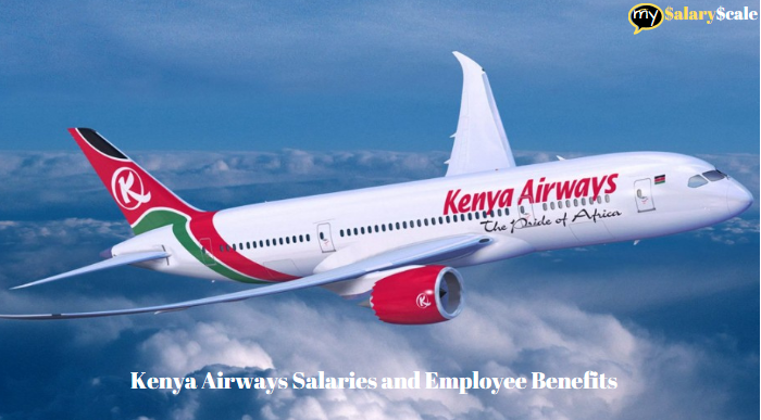 Kenya Airways Salaries and Employee Benefits